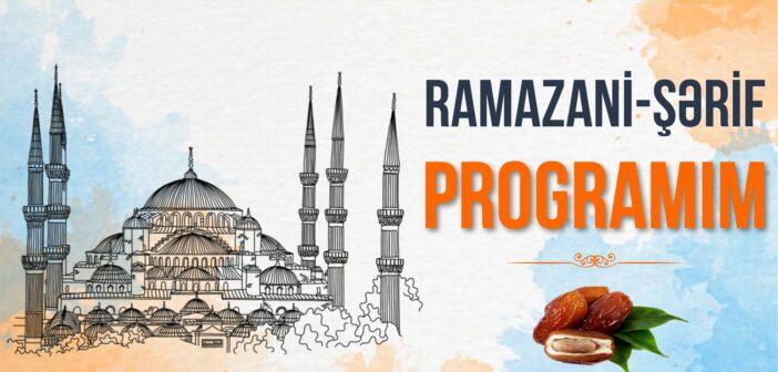 RAMAZANİ-ŞƏRİF PROQRAMI
