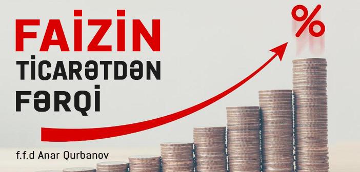 FAİZİN TİCARƏTDƏN FƏRQİ